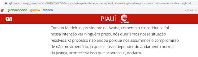 Palavras do presidente da Avaba, segundo o GI.