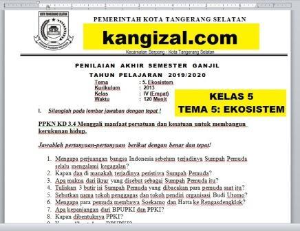 Soal UAS / PAT / UKK Kelas 5 Tema 5 Kurikulum 2013 Revisi 2019/2020 kangizal.com