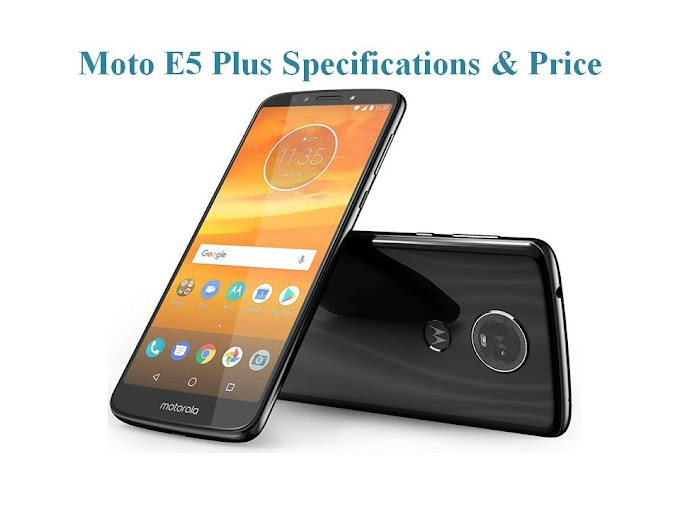 Moto E5 Plus Price in India | features, Specification, Comparison & Full Review - AasoUpdate