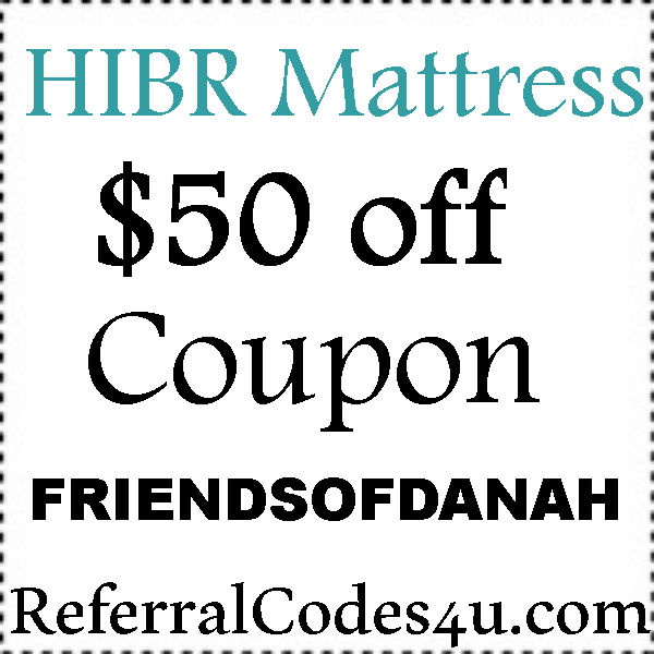 HIBR.com Promo Codes 2016-2017, HIBR Mattress Discount Code August, September, October