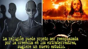 La religión puede pronto ser reemplazada por la creencia en los extraterrestres, sugiere un nuevo estudio.