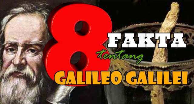 8 Fakta Menarik Tentang Galileo Galilei