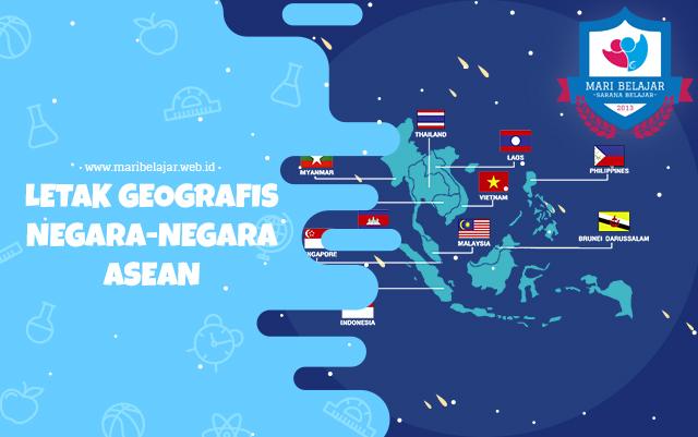 Mari Belajar - Letak geografis Negara-Negara ASEAN