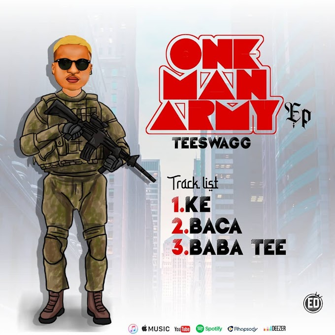 TEESWAGG - ONE MAN ARMY ( THE E.P )