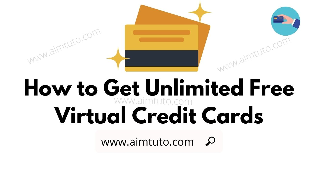 How to Get Free Virtual Credit Cards for Free Trials and Online Purchases