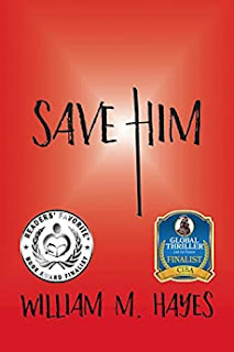 Save Him - A Military Faith-based Thriller by William M. Hayes