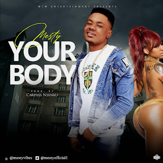 [Mp3] Mesty - Your Body