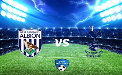 مشاهدة مباراة توتنهام ووست بروميتش بث مباشر اليوم 7-2-2021 في الدوري الإنجليزي.