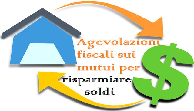 Agevolazioni fiscali mutui 2017 e tutela dei mutuatari