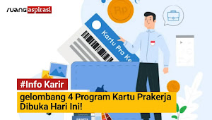 Pendaftaran Gelombang 4 Program Kartu Prakerja Dibuka, ini Syarat Pendaftaran!