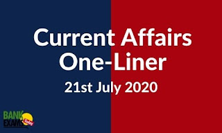 Current Affairs One-Liner: 21st July 2020