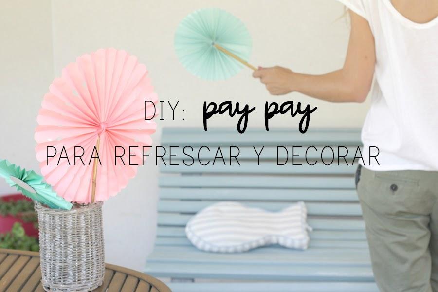 http://mediasytintas.blogspot.com/2017/06/diy-pay-pay-para-refrescar-y-decorar.html