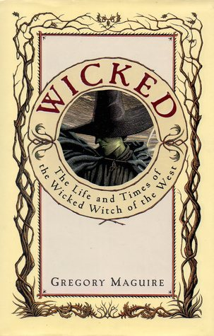 https://www.goodreads.com/book/show/37442.Wicked