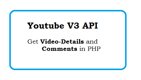Get Youtube video-details and comments using PHP