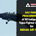 DAC paves procurement of 83 indigenous Tejas fighter aircraft for Indian Air Force