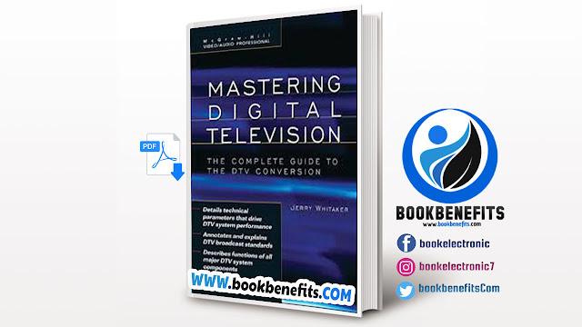 Free Download Mastering Digital Television pdf