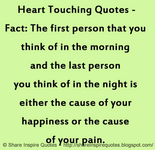 Good Morning Touching Quotes: Fact: The First Person That You