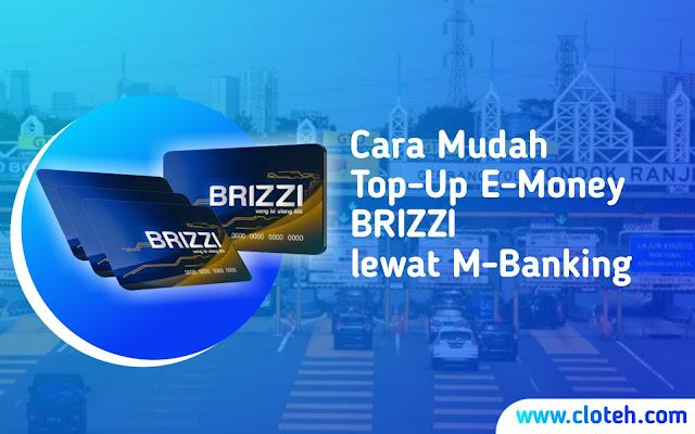 Cara isi saldo e-money BRIZZI pakai m-banking
