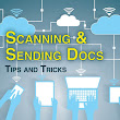 Scanning and Sending Documents