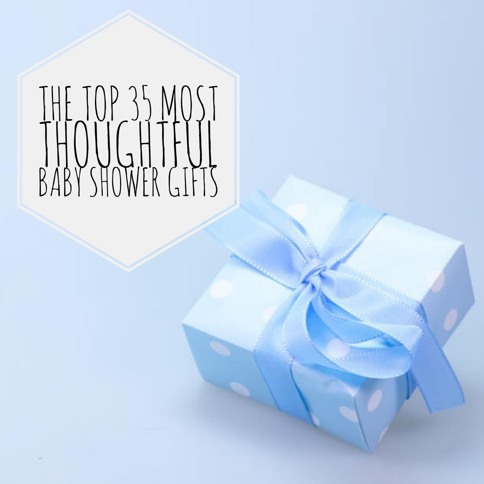 Top 35 Most Thoughtful Baby Shower Gifts For A Brand New Mom