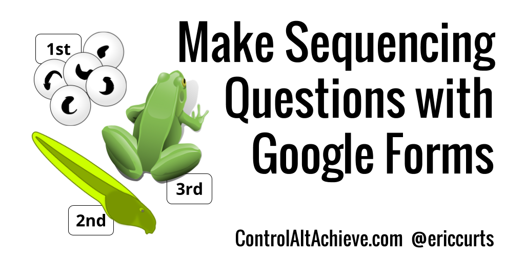 Make Sequencing Questions with Google Forms