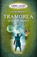Tramórea: La Cacería Secreta, de Javier Negrete