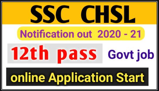 SSC CHSL 2020-21 Notification