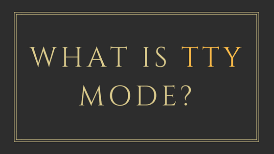 what is tty mode
