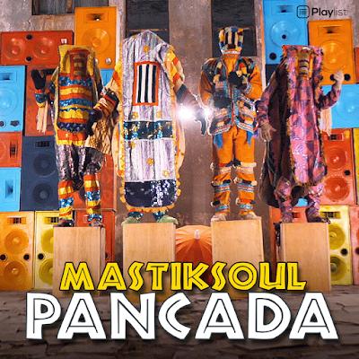 Mastiksoul - Pancada (Feat. Eros & Wezsdy)