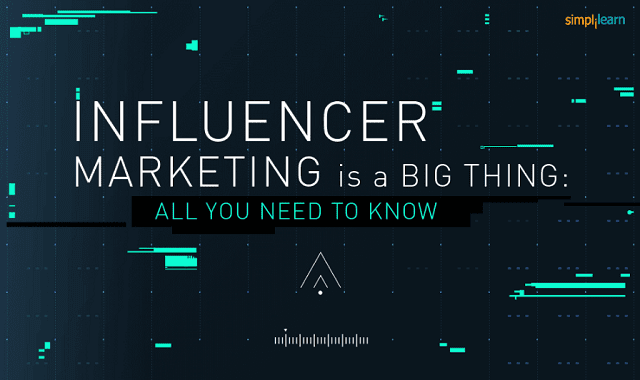 Influencer Marketing is a Big Thing All you Need to Know