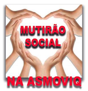 Mutirão Social  na AsmoviQ