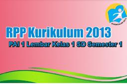 Download RPP Kurikulum 2013 PAI 1 Lembar Kelas 1 Semester 1