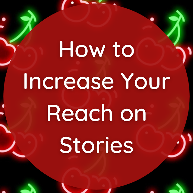 Increase Your Reach on Instagram Stories Blurb on Neon Cherry Background -