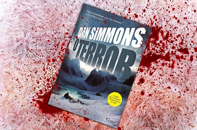 [RESENHA #760] O TERROR - DAN SIMMONS