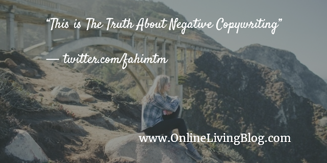 This is The Truth About Negative Copywriting