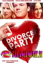 Trailer-Movie-The-Divorce-Party-2019