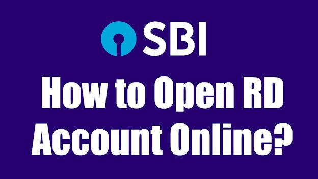 How to Open SBI RD (Recurring Deposit) Account Online?