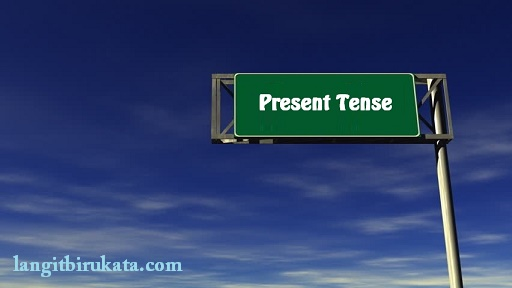 Penggunaan Present Tense