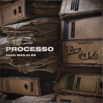 Vado Más Ki Ás - Processo (EP)