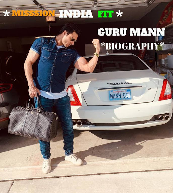 Guru Mann Biography, Net Worth , height, Fitness trainer , MISSION INDIA FIT 2019