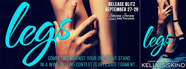 {Release Day Excerpt & Trailer} Legs (One Wild Wish #1) by Kelly Siskind