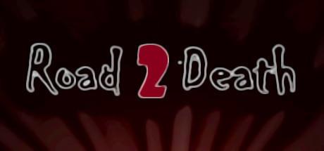 Tải Game ROAD TO DEATH V1.0