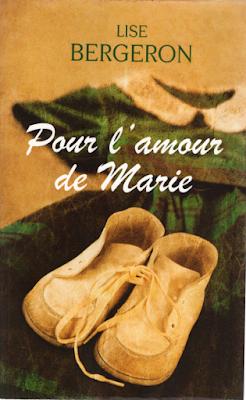 Pour l'amour de Marie - Lise Bergeron - France Loisirs