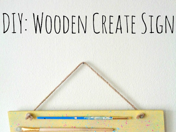 DIY: Wooden Create Sign on Homedit
