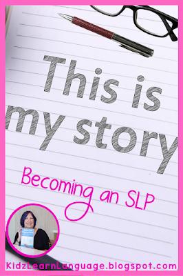 how I became a SLP