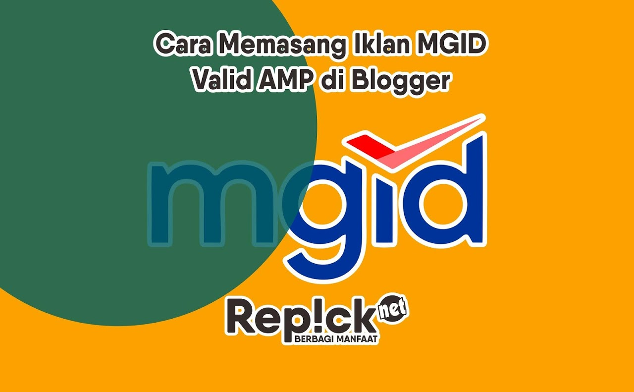 Cara Memasang Iklan MGID Valid AMP di Blogger