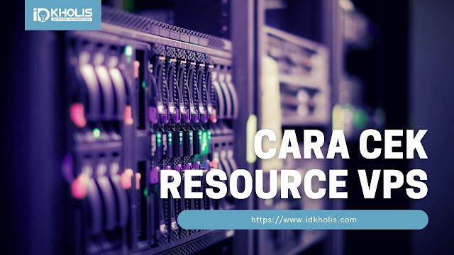 Cara Cek Resource VPS Melalui VPS cPanel