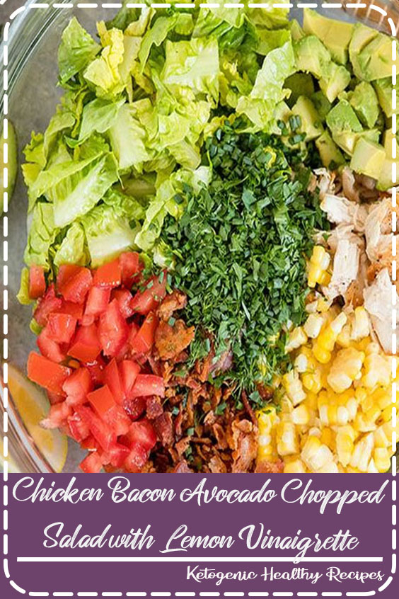 Chicken Bacon Avocado Chopped Salad with Lemon Vinaigrette