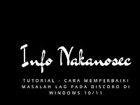 Tutorial - Cara Memperbaiki Masalah Lag pada Discord di Windows 10 dan windows 11