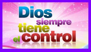 Resultado de imagen para dios tiene el control